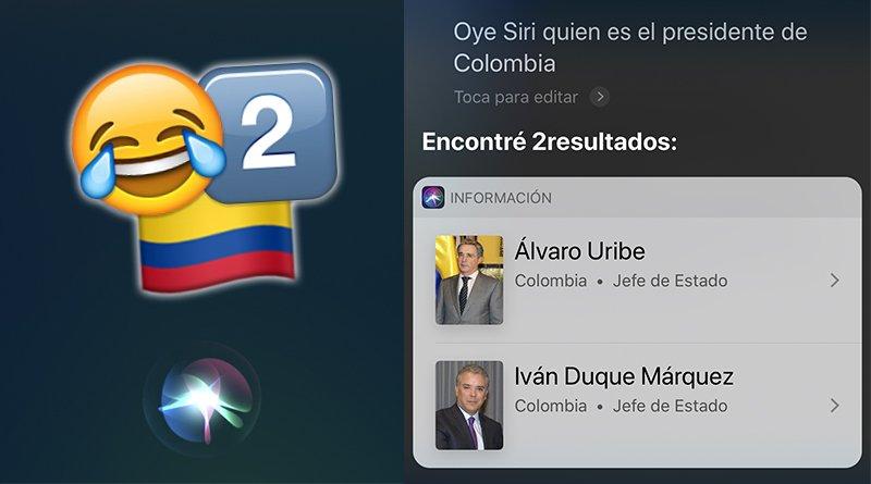 Siri dice que Colombia tiene dos presidentes jajaja